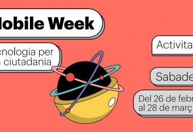 Mobile Week SBD del 26/febrer al 28/març